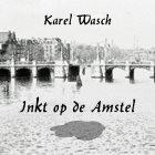 Inkt op de Amstel